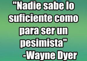 wayne_dyer_pesimismo
