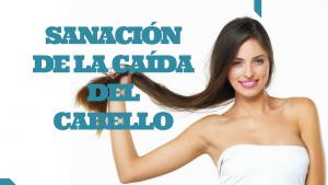 SANACIÓN_DE_LA_CAIDA_DEL_CABELLO